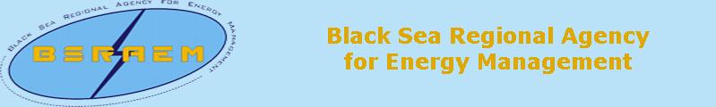 Black Sea Regional Agency for Energy Management (BSRAEM)